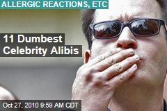 11 Dumbest Celebrity Alibis