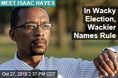 In Wacky Election, Wackier Names Rule