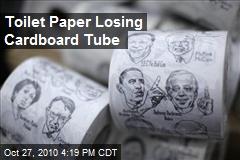 Toilet Paper Losing Cardboard Tube