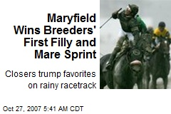 Maryfield Wins Breeders' First Filly and Mare Sprint