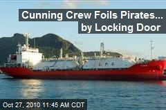 Pirates Abandon Ship after Crew Locked Up