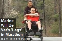 Marine Will Be Vet's 'Legs' in Marathon