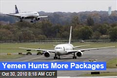Yemen Hunts More Packages
