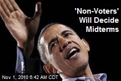 'Non Voters' Will Decide Midterms