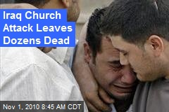 Iraq Church Shootout Leaves Dozens Dead
