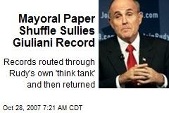 Mayoral Paper Shuffle Sullies Giuliani Record