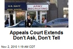 Appeals Court Extends Don't Ask, Don't Tell
