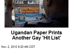 Ugandan Paper Prints Another Gay 'Hit List'