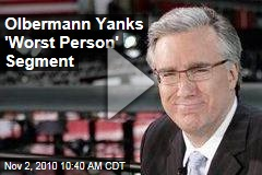 Olbermann Yanks 'Worst Person' Segment