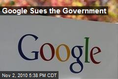 Google Sues Feds, Claims Microsoft Bias