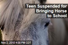 Teen Suspended for Bringing Horse to School