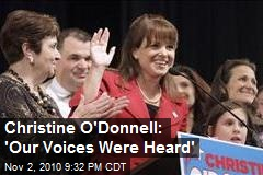 Christine O'Donnell: 'Our Voices Were Heard'
