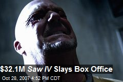 $32.1M Saw IV Slays Box Office
