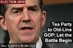 Tea Party to Old-Line GOP: Let the Battle Begin