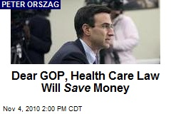 Dear GOP, Health Care Law Will Save Money