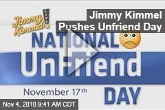 Jimmy Kimmel Pushes Unfriend Day