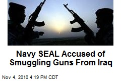 Navy SEAL Accused of Smuggling Guns From Iraq