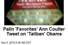 Palin 'Favorites' Ann Coulter Tweet on 'Taliban' Obama