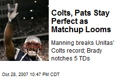 Colts, Pats Stay Perfect as Matchup Looms