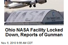 Ohio NASA Facility Locked Down, Reports of Gunman