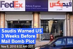 Saudis Warned US 3 Weeks Before Mail Bomb Plot