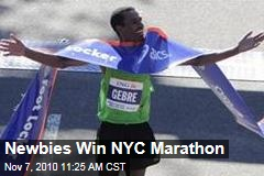 Newbies Win NYC Marathon