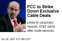 FCC to Strike Down Exclusive Cable Deals