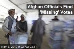 Afghan Officials Find 'Missing' Votes