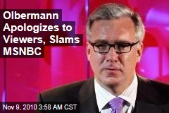 Olbermann Apologizes to Viewers