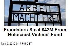Fraudsters Steal $42M From Holocaust Victims' Fund