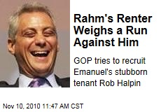 Rahm's Renter Weighs a Run Against Him