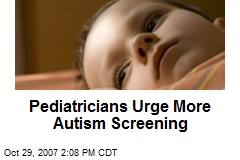 Pediatricians Urge More Autism Screening