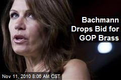 Bachmann Drops Bid for GOP Brass