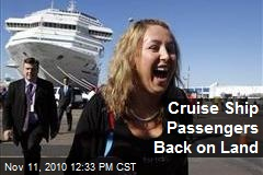 Cruise Ship Passengers Back on Land