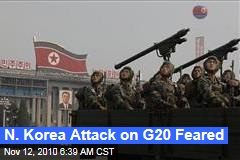 N. Korea Attack on G20 Feared