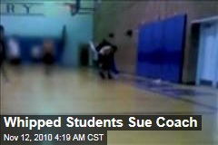 Whipped Students Sue Coach