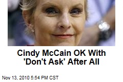 Cindy McCain OK With 'Don't Ask,' After All