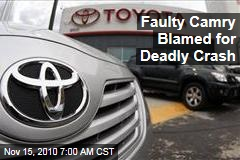 Toyota Camry Accelerator Problem Blamed for Deadly Crash