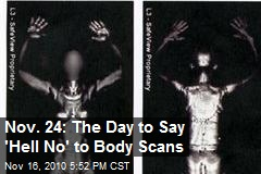 Nov. 24 is National Opt Out Day for Body Scans