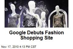 Google Debuts Fashion Shopping Site