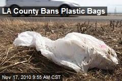 LA County Bans Plastic Bags