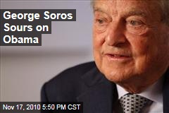 George Soros Sours on Obama