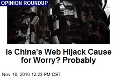 China's Web Hijack Cause for Worry? Probably