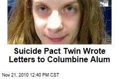 Suicide Pact Twin Wrote Letters to Columbine Alum