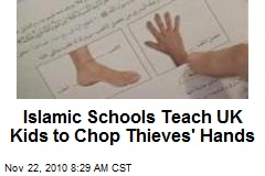 Islamic Schools Teach UK Kids to Chop Thieves' Hands