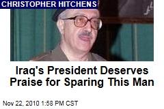 Iraq's President Deserves Praise for Sparing This Man