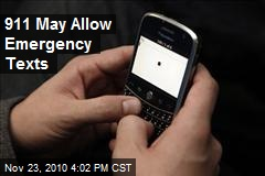 911 May Allow Emergency Texts