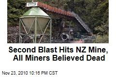 Second Blast Hits NZ Mine, All Miners Believed Dead