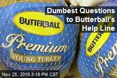 Dumbest Questions to Butterball's Help Line