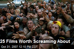 25 Films Worth Screaming About